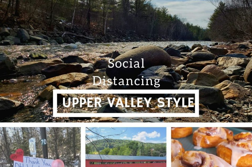 Social Distancing: the Upper Valley Way